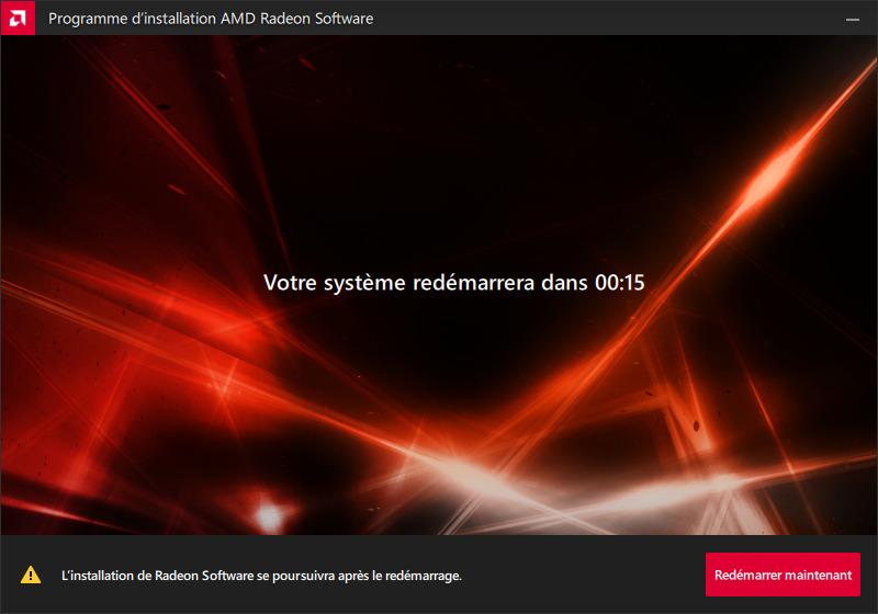 Mise à jour pilotes AMD, redémarrer pour terminer l'installation